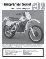 husqvarna motorcycle club Husqvarna 610 Enduro the number 32 newsletter husqvarna report is issued and includes